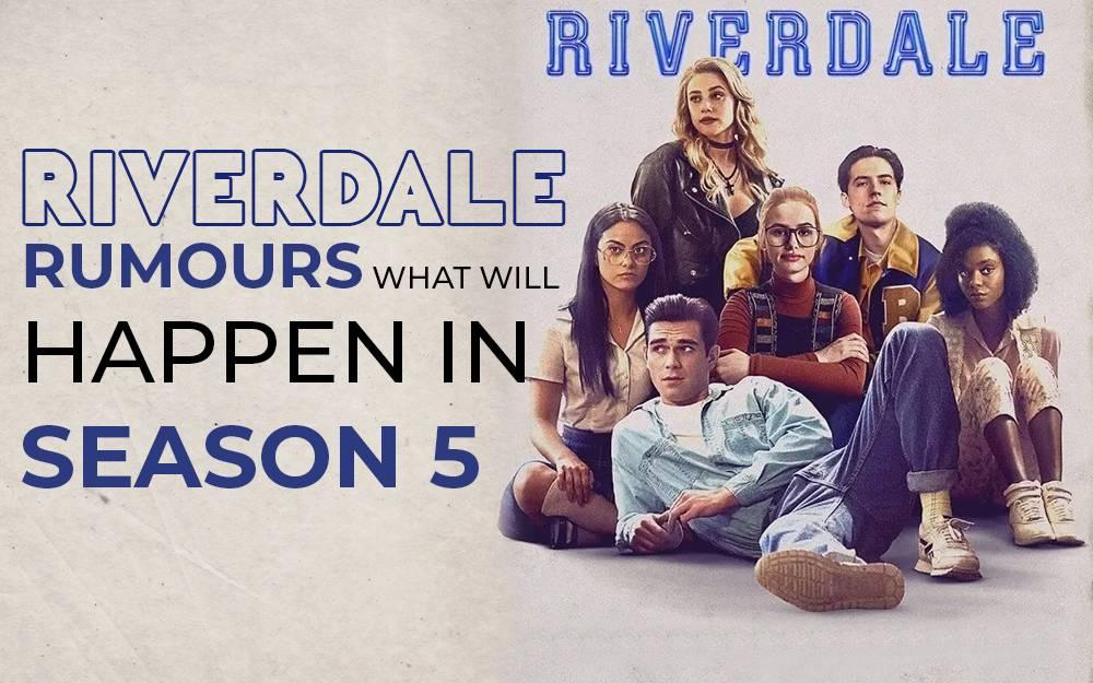 Riverdale-Rumours-What-Will-Happen-In-Season-5