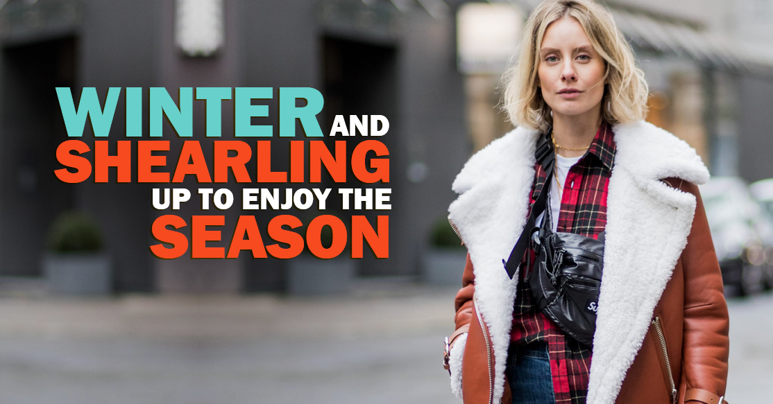 Winter And Shearling Up To Enjoy The Season