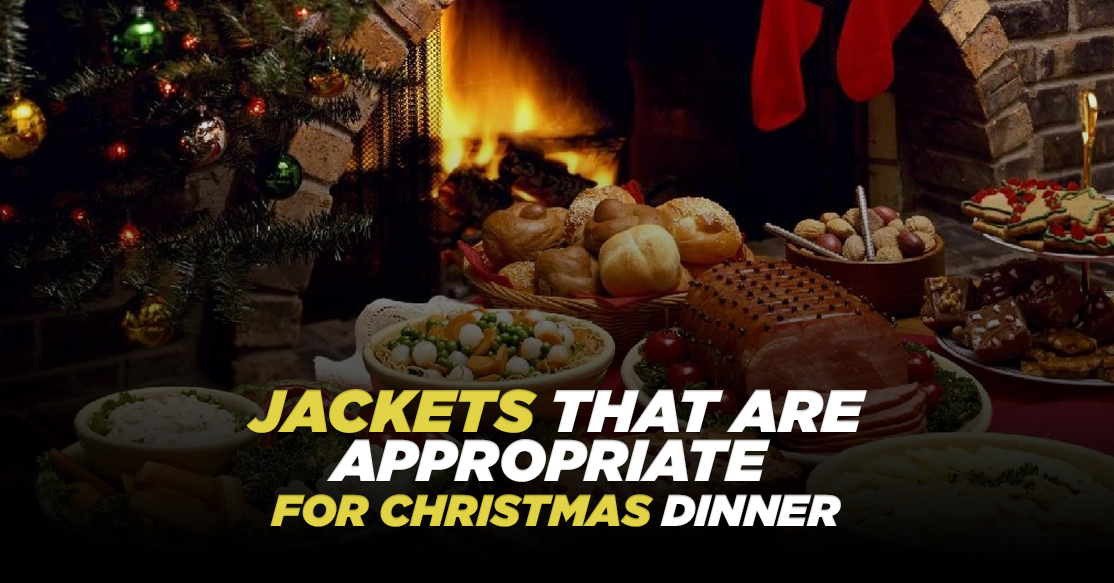 7 Jackets That Are Appropriate For Christmas Dinner