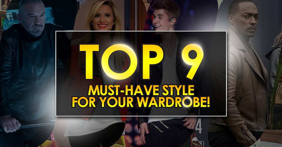 Top 9 Must-Have Style For Your Wardrobe!